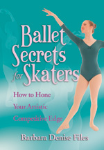 Ballet Secrets for Skaters